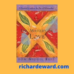Buy The Mastery of Love by don Miguel Ruiz