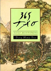 365 Tao: Daily Meditations by Deng Ming-Dao