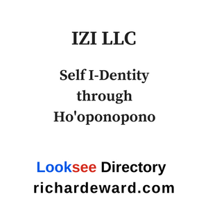 IZI LLC, the teaching arm of the Ho'oponopono Foundation for I in Looksee Directory at richardeward.com