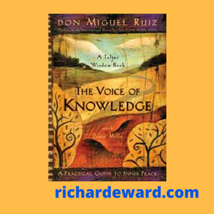 Buy The Voice of Knowledge by don Miguel Ruiz