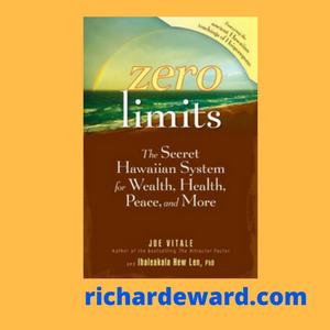 Zero Limits by Joe Vitale & Dr. Ihaleakala Hew Len