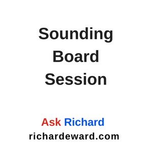 Ask Richard - Sounding Board Session