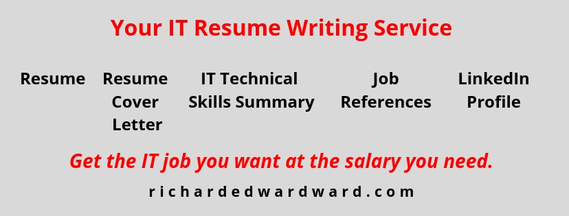 Your IT Resume Writing Service with Richard Edward Ward