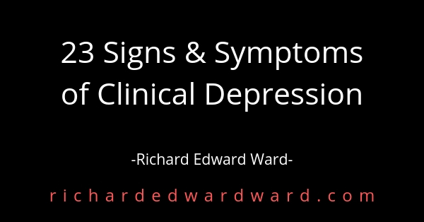 23 signs and symptoms of clinical depression