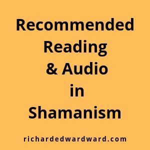 Recommended Reading and Audio in Shamanism