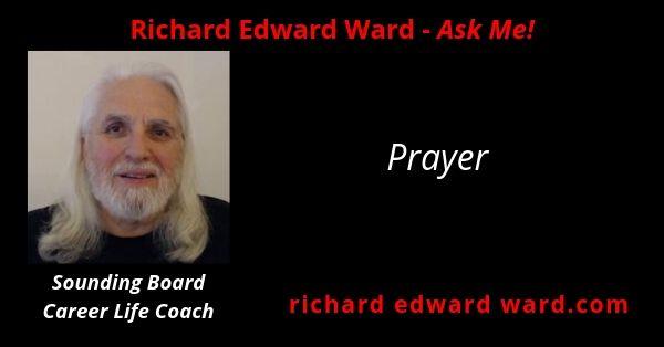 Pryaer with Richard Edward Ward