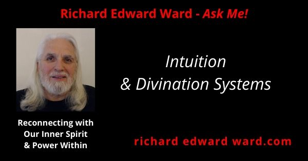 Intuition & Divination Systems - Richard Edward Ward