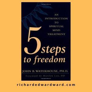 5 Steps to freedom by John Waterhouse