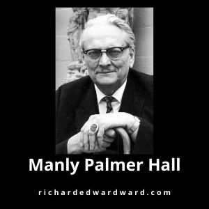 Manly Palmer Hall - The Philosophical Research Society