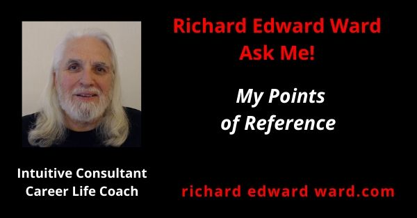 My Points of Reference - Richard Edward Ward