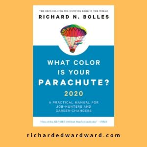 What Color Is Your Parachute? by Richard N Bolles